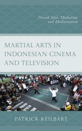 Martial Arts in Indonesian Cinema and Television