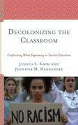 Decolonizing the Classroom