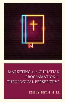 Marketing and Christian Proclamation in Theological Perspective