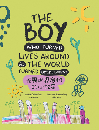 The Boy Who Turned Lives Around as the World Turned Upside Down!