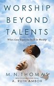Worship Beyond Talents