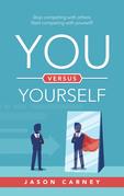 You Versus Yourself