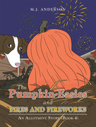 The Pumpkin-Easies and Fires and Fireworks