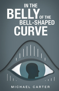 In the Belly of the Bell-Shaped Curve