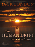The Human Drift and Other Essays