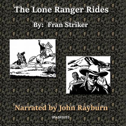 The Lone Ranger Rides