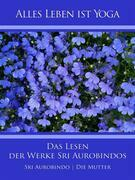 Das Lesen der Werke Sri Aurobindos
