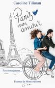 Paris, mon amour - Tome 3 : Passionnément