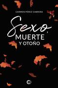 Sexo, muerte y otoño