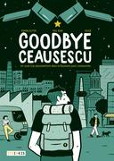 Goodbye Ceaucescu