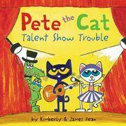 Pete the Cat: Talent Show Trouble