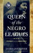 Queen of the Negro Leagues