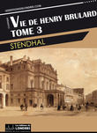 Vie de Henry Brulard Tome 3
