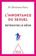 L' Importance du sexuel
