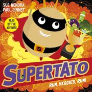 Supertato Run, Veggies, Run!