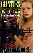 Giantess - Part Two - Dimension Slide