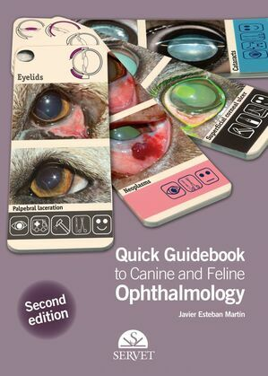 Quick Guidebook to Canine and Feline Ophtalmology. 2nd edition