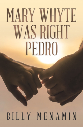 Mary Whyte Was Right Pedro