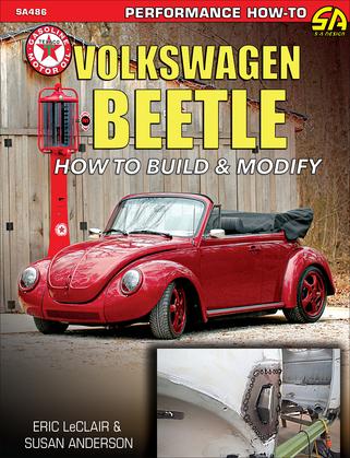 Volkswagen Beetle: How to Build & Modify