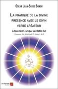 La pratique de la divine présence avec le divin verbe créateur