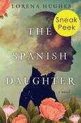 The Spanish Daughter: Sneak Peek
