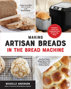Making Artisan Breads in the Bread Machine