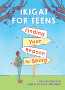 Ikigai for Teens (EBK)