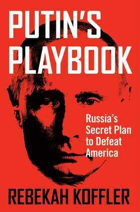 Putin's Playbook