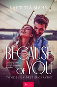 Because of you - Tome 1