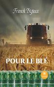 Pour le blé
