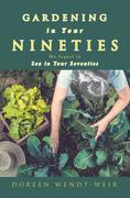 Gardening in Your Nineties
