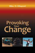 Provoking Your Change