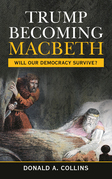 Trump Becoming Macbeth