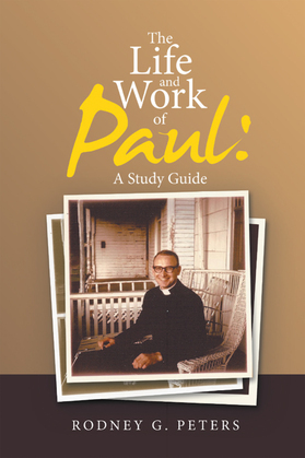 The Life and Work of Paul: a Study Guide