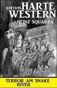 Terror am Snake River: Harte Western Edition