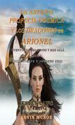 La Antigua Profecía Cósmica Y Los Dragones De Arionel