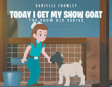 Today I Get My Show Goat