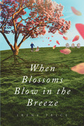 When Blossoms Blow In The Breeze