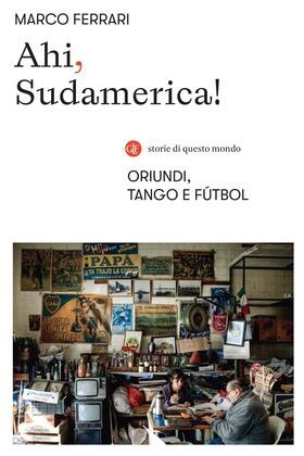 Ahi, Sudamerica!