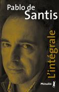 Pablo de Santis - L'intégrale