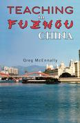 Teaching in Fuzhou, China