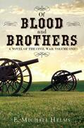 Of Blood and Brothers Bk 1