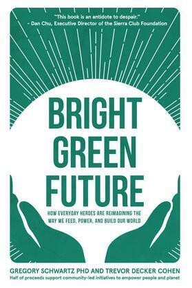 Bright Green Future