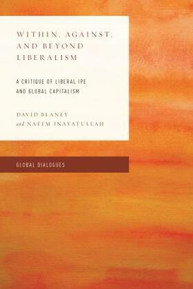 Within, Against, and Beyond Liberalism