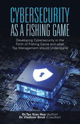 Cybersecurity as a Fishing Game
