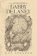 The Awakening of Gabby Delaney