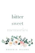 Bitter Sweet Memories