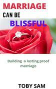 Marriage can be blissful
