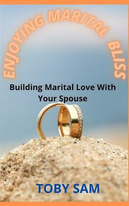 Enjoying Marital Bliss