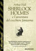 Sherlock Holmes e l'avventura del cocchiere fantasma